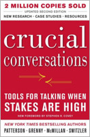 Crucial Conversations by Kerry Patterson and Joseph Grenny