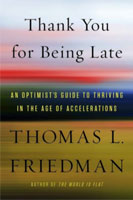 Thank You For Being Late By Thomas Friedman