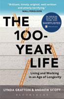 The 100 Year Life By Lynda Gratton & Andrew Scott